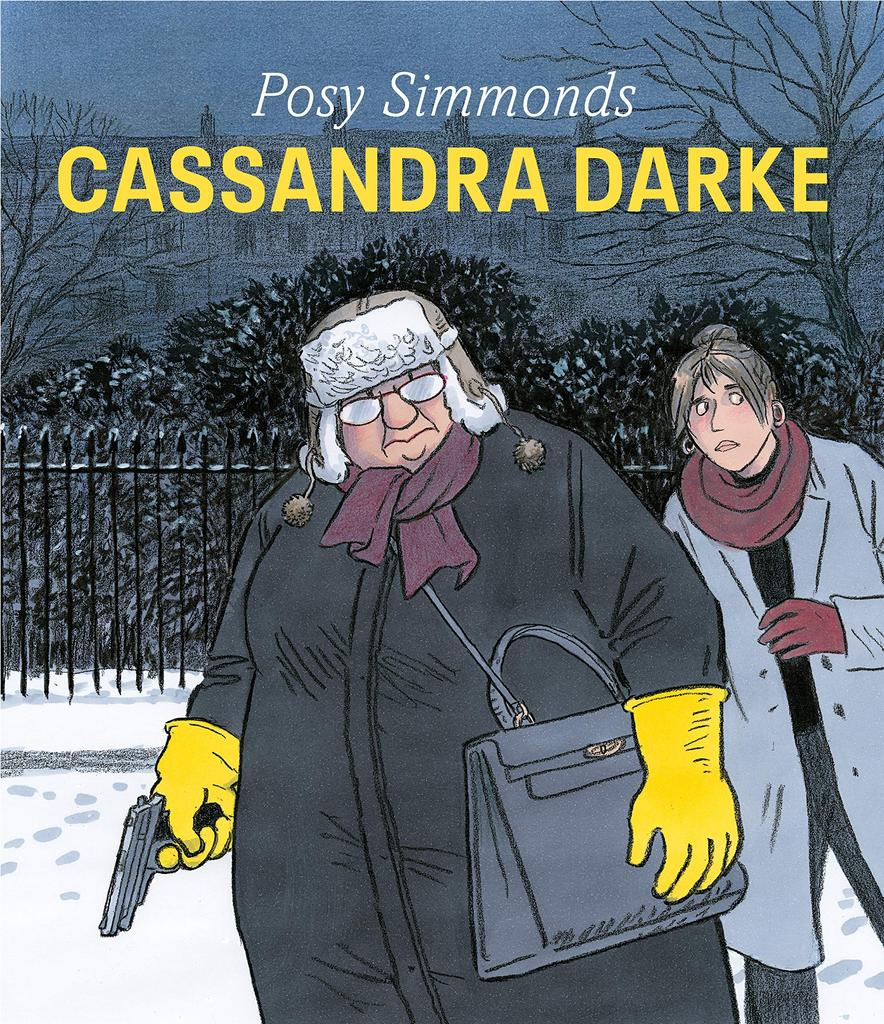 Cassandra Darke / Posy Simmonds |